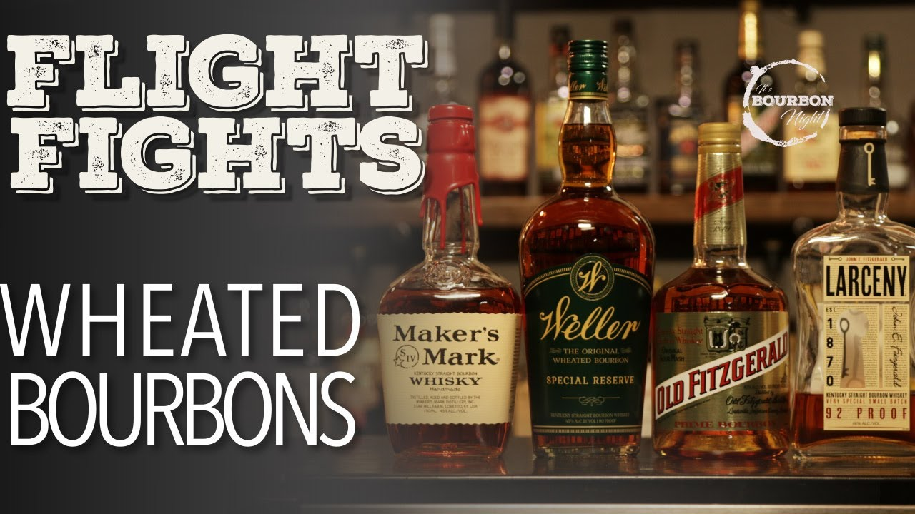Wheated Bourbons Flight Fight It S Bourbon Night