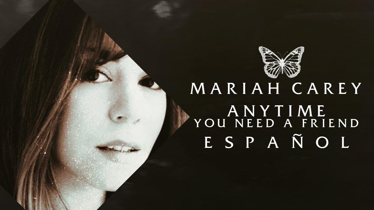 Download Mariah Carey - Anytime You Need A Friend | Traducción al español
