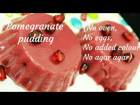Pomegranate pudding -  Pudding recipe - Eggless pudding recipe