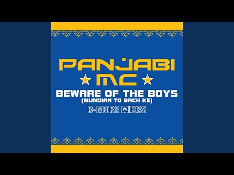 Beware of the Boys Mundian To Bach Ke Aaron LaCrate & Debonair Samir BMore Gutter Alternate