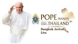 Đức Thánh Cha Phanxicô đến Bangkok – Thái Lan bắn đại bác chào mừng