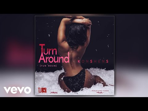 Konshens - Turn Around (Official Audio)