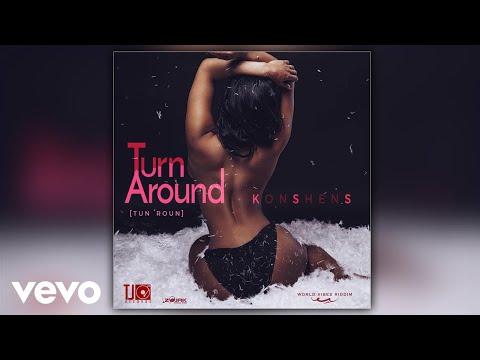 Konshens - Turn Around (Official Audio)