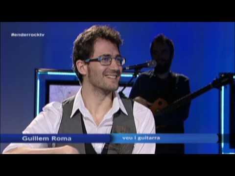 Guillem Roma - Enderrock TV  (El Punt Avui) - Connexions
