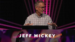 Vision Sundays: Everyday is A Mission Trip - Jeff Mickey