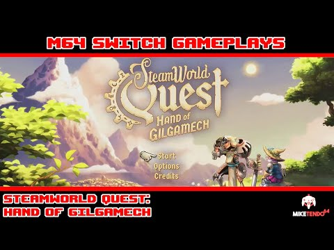 SteamWorld Quest: Hand Of Gilgamech - M64 Switch Gameplays |