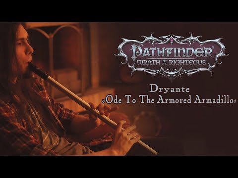 Dryante — Ode to the Armored Armadillo | Pathfinder: Wrath of the Righteous (Original)