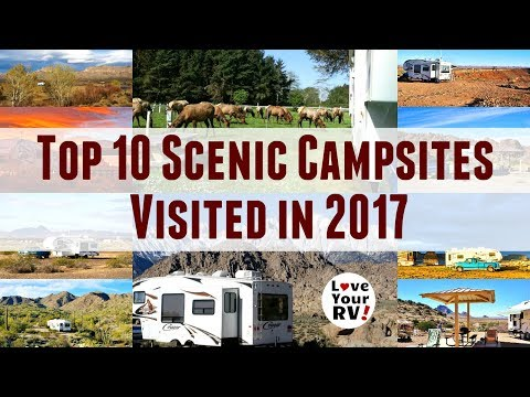 Top Ten Scenic RV Campsites Visited in 2017
