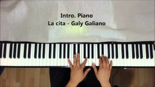Intro y Solo Piano La cita - Galy Galiano
