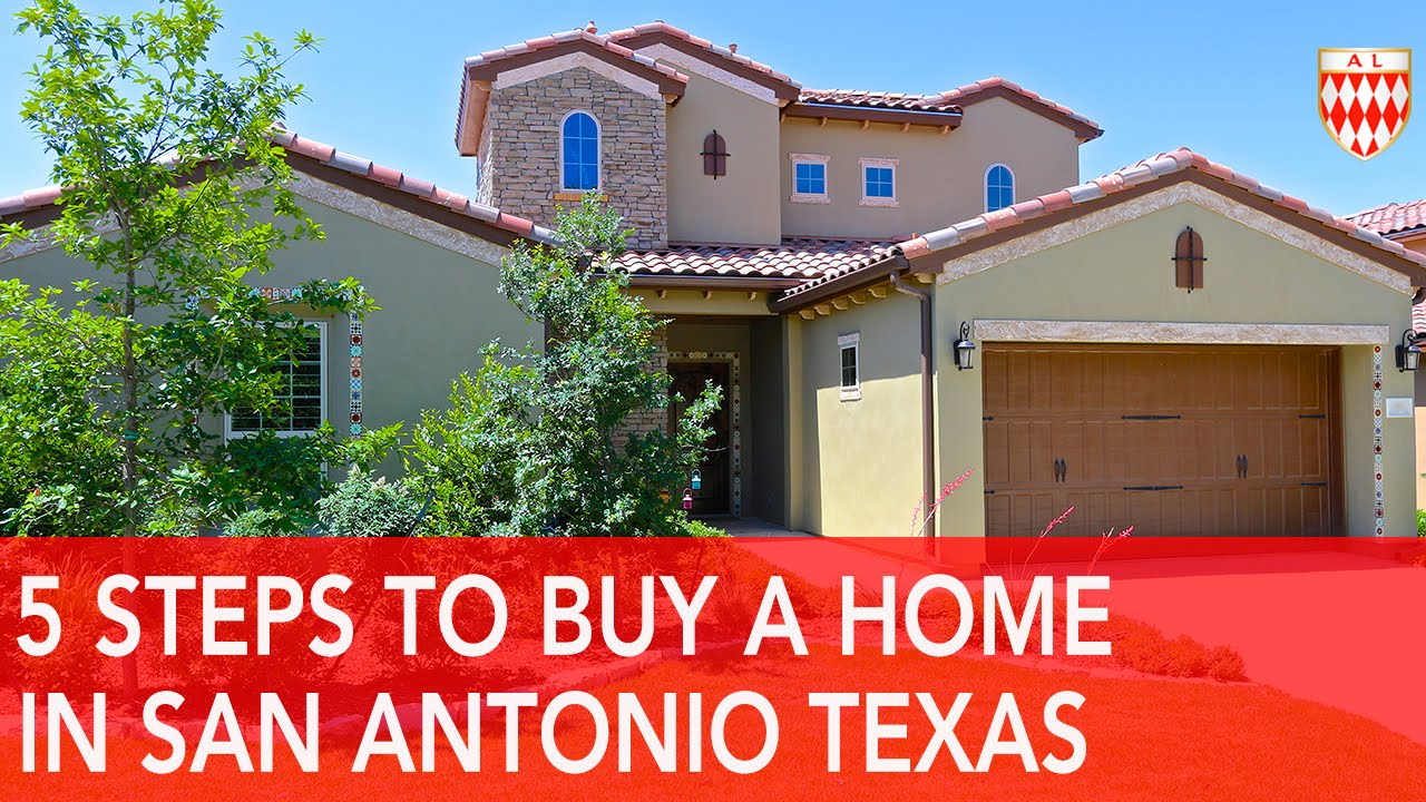 How To Buy A House In San Antonio Texas  5 Steps