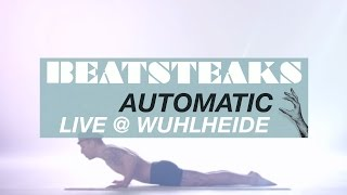 Beatsteaks - Automatic @ Wuhlheide (Official Live Video)
