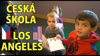ČESKÁ ŠKOLA v LOS ANGELES