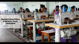 Industrial Tailoring Training at Nepal Don Bosco, Thecho,Lalitpur,Nepal