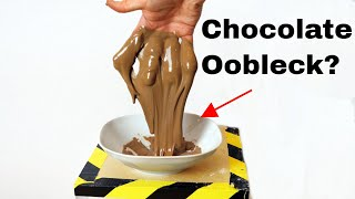 Can You Make Oobleck From Chocolate? Edible Oobleck Experiment!