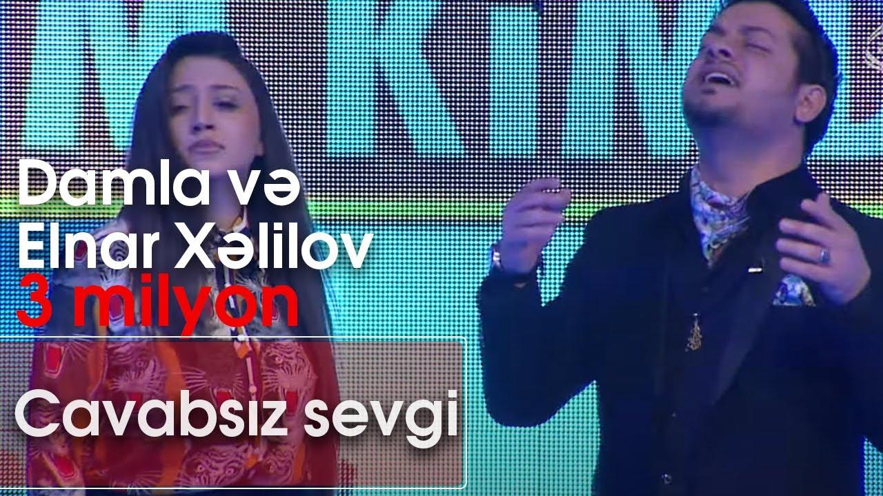 Download Damla və Elnar Xəlilov - Cavabsız sevgi (Kim kimdir?)