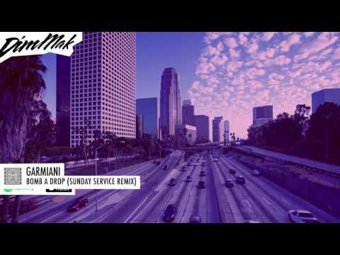 Garmiani - Bomb A Drop Sunday Service Remix Audio | Dim Mak Records