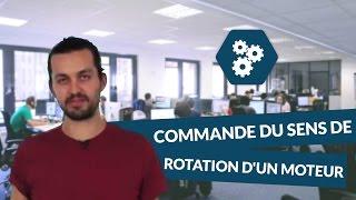 Commande du sens de rotation d'un moteur - SI - digiSchool