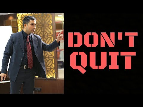Don't Quit - Powerful Message from Nitin Soni