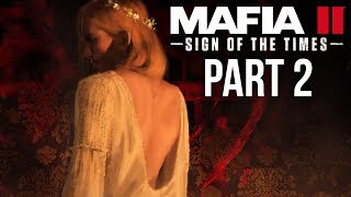 MAFIA 3 SIGN OF THE TIMES Gameplay Walkthrough Part 2 - BONNIE