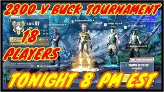2800 V Buck Fortnite Tournament- PART 2-Fortnite Battle Royal
