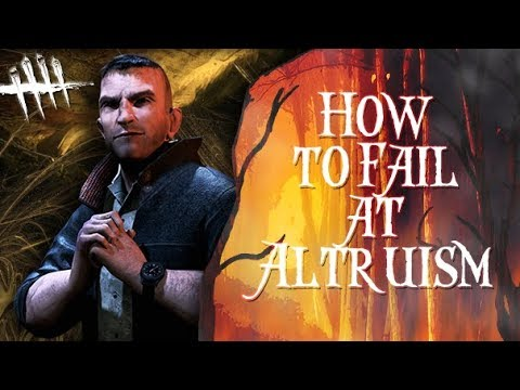 How to Fail at Altruism - Dead by Daylight - Survivor #138 David King