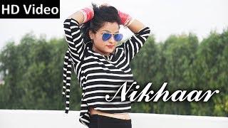 New DJ Song Nikhar | Geet Arora  Ambani Johra Tinku Royal | New DJ Songs song 2017