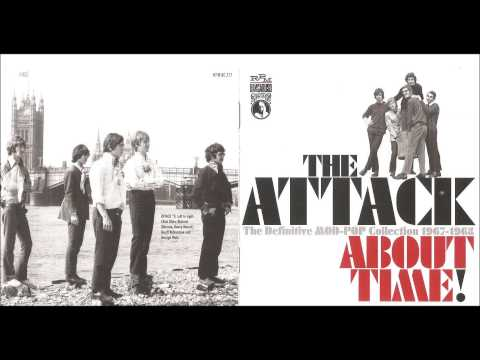 The Attack - About Time: The Definitive Mod-Pop Collection 1967-1968