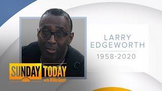 Beloved NBC News employee Larry Edgeworth dies at 61 | Sunday TODAY