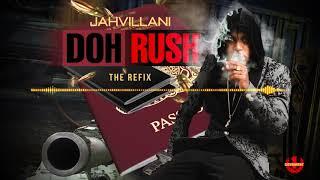 Jahvillani - Don't Rush (Official Audio)