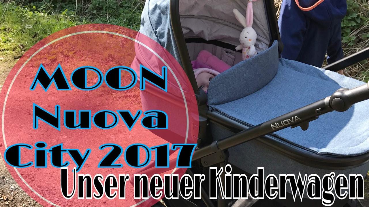 moon nuova city 2017 unser neuer kinderwagen youtube. Black Bedroom Furniture Sets. Home Design Ideas