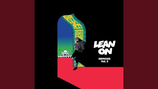 Lean On (feat. MØ & DJ Snake) (Tiësto & MOTi Remix)