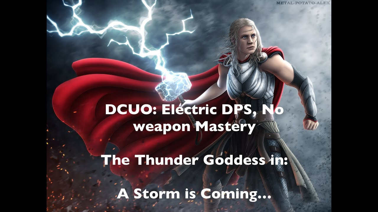 dcuo electricity dps loadout a storm is coming youtube