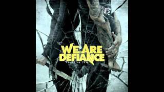 WE ARE DEFIANCE - I