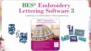 Brother BES® Embroidery Lettering Software 3 Overview