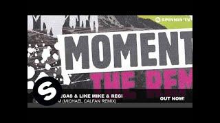 Dimitri Vegas & Like Mike & Regi - Momentum (Michael Calfan Remix)