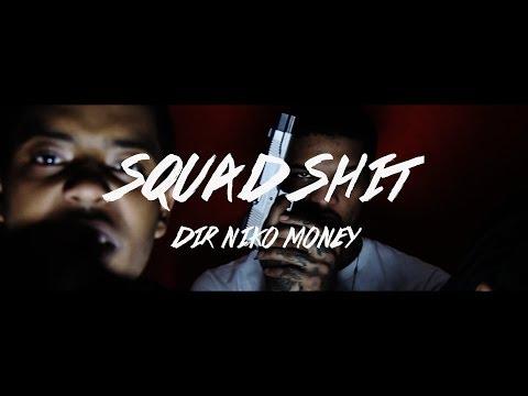 S.Dot - Squad Shit Shot By | @nikomoney263