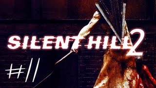 Pause & Andrea Play: Silent Hill 2 - E11