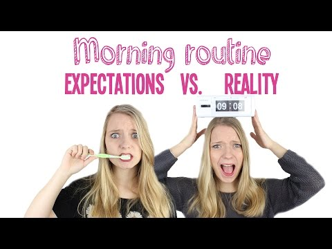 Morning routine: Expectations vs. Reality | GirlsWorldProblems