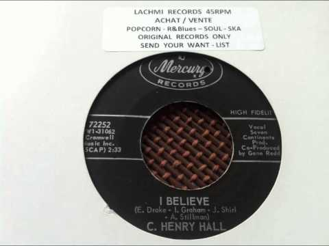 C HENRY HALL -  I BELIEVE -  MERCURY RECORDS