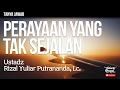 Tanya Jawab ; Perayaan Yang Tak Sejalan - Ustadz Rizal Yuliar Putrananda, Lc.