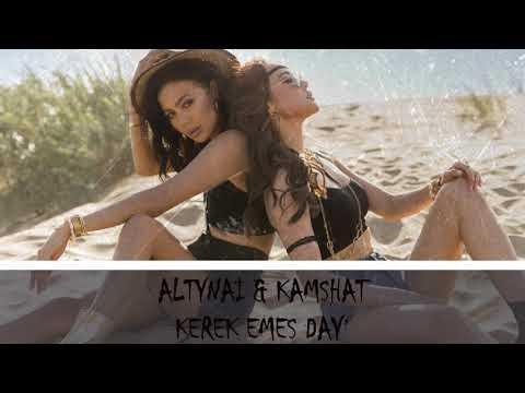 Altynai & Kamshat - Kerek Emes Daý (Audio)