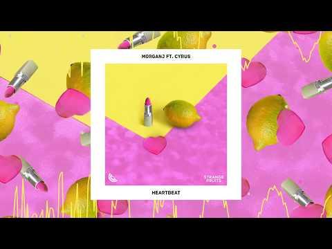 MorganJ - Heartbeat (ft. Cyrus) 🍉