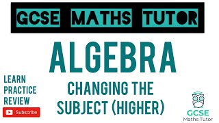 Changing the Subject - Harder Formulae (Higher Only) | GCSE Maths Tutor