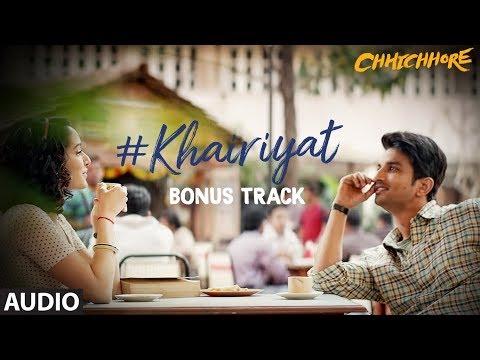 Full  Audio: Khairiyat (Happy) | CHHICHHORE | Sushant, Shraddha | Pritam, Amitabh Bhattacharya