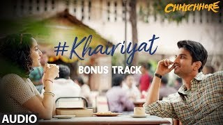 "Presenting the full audio ""khairiyat (bonus track)"" from upcoming movie ""chhichhore"". film is directed by nitesh tiwari and produced sajid nadiadw..."