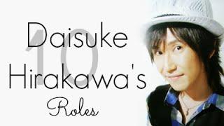 voice actor   10 of daisuke hirakawa s roles