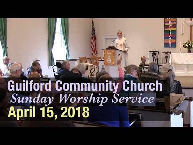 Guilford Church Service - 4/15/18