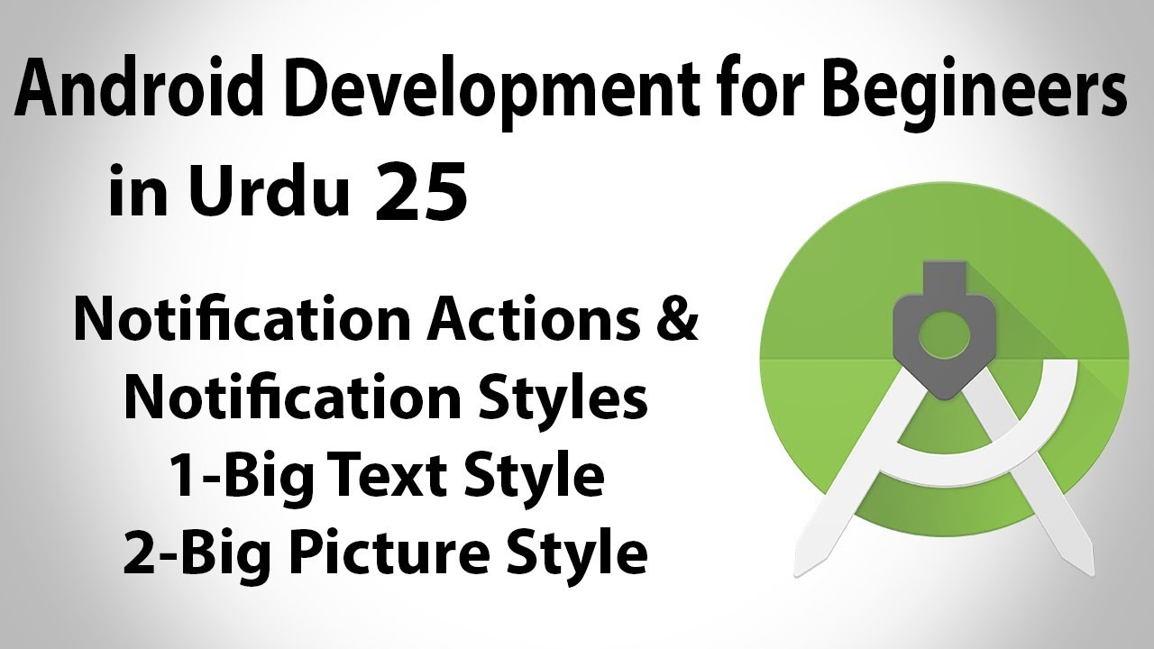 Android Development in Urdu-25 | Notification Actions & Styles | Jahan Numma