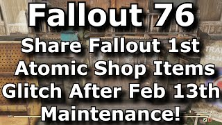 Fallout 76 Share Fallout 1st Atomic Shop Items Glitch After February 13th Maintenance!
