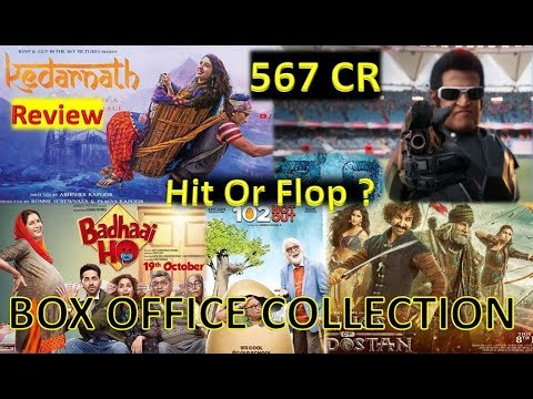 Box Office Collection Of Kedarnath Movie, Robot 2.0, Thugs of Hindostan, 102 Not Out Movie Etc 2018